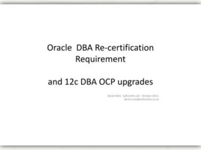 Oracle DBA Re-certification Requirement and 12c DBA OCP ... | Focusky