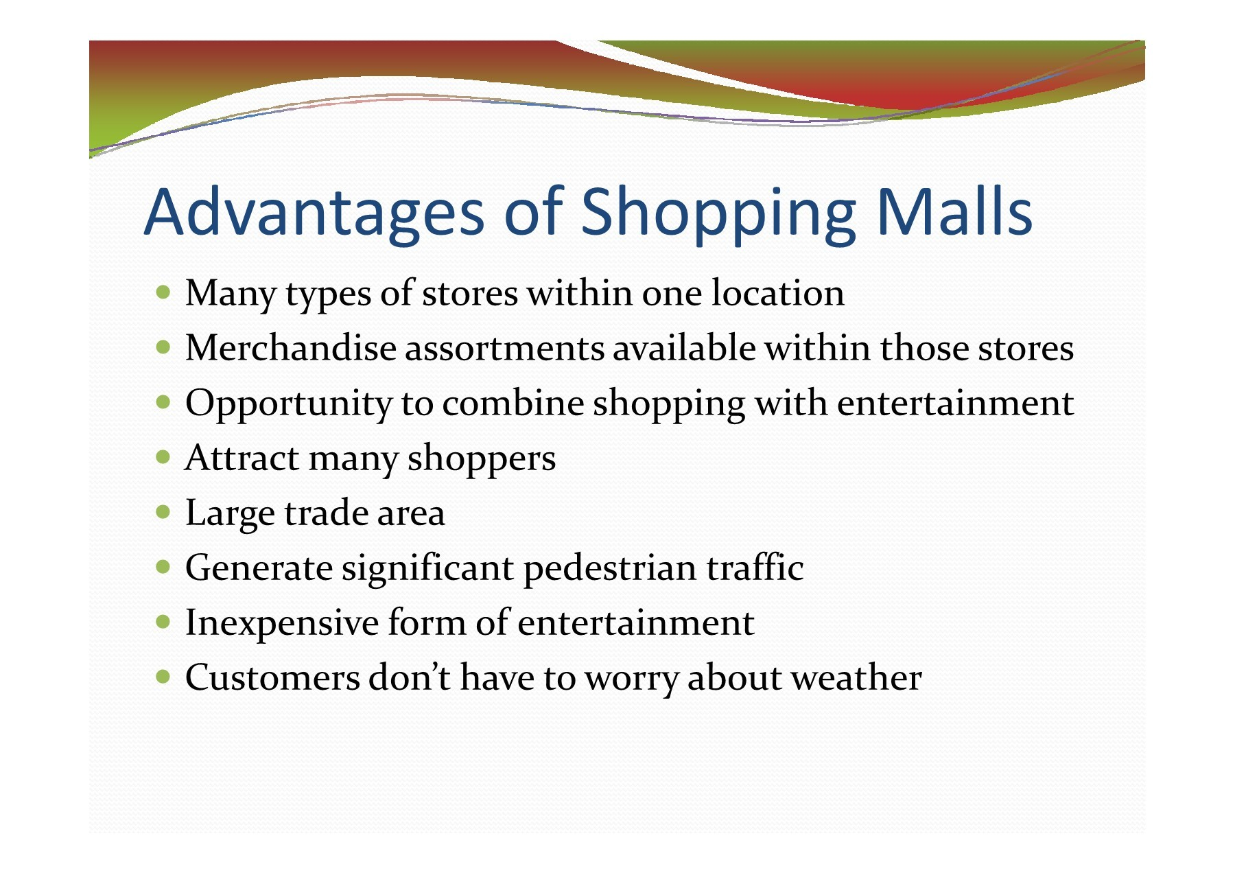Disadvantages of shopping malls?