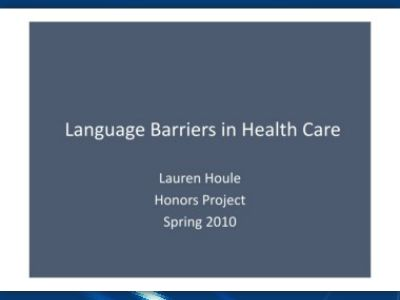 language barriers in healthcare Understanding cultural and linguistic barriers to health literacy the impact of language barriers on the health care of latinos in the united states.