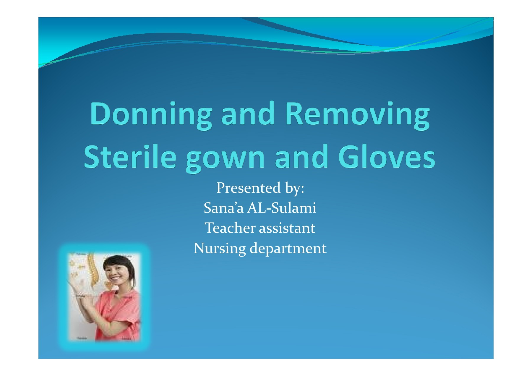 Donning and Removing Sterile Gloves - uqu.edu.sa | Focusky